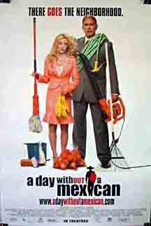 A Day Without a Mexican (2004)